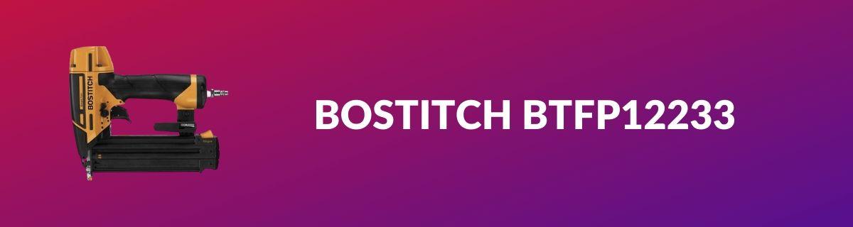 BOSTITCH BTFP12233