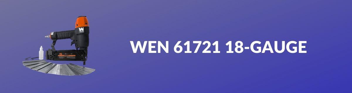 WEN 61721 18-Gauge