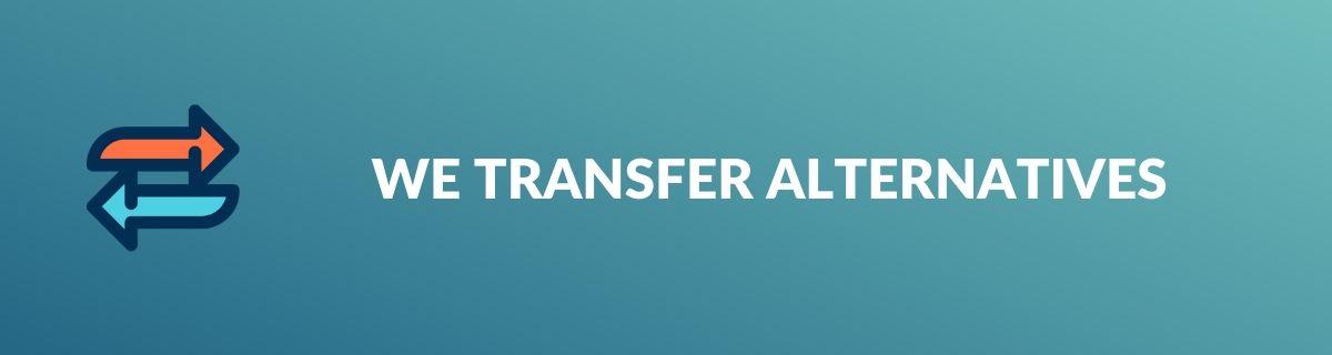 We Transfer Alternatives