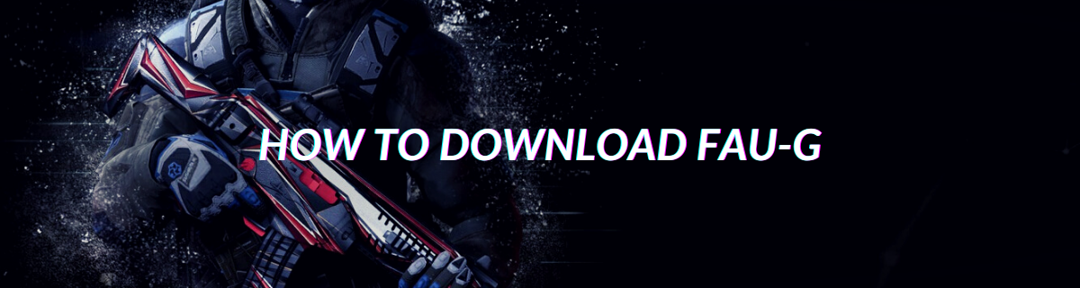 How To Download FAU-G