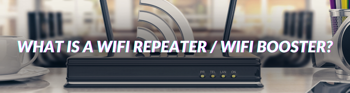 What Is A WIFI Repeater _ WIFI Booster_