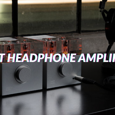 Best Headphone Amplifier In 2021 (Top Listings)